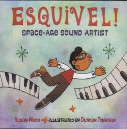 Esquivel Space-Age Sound Artist